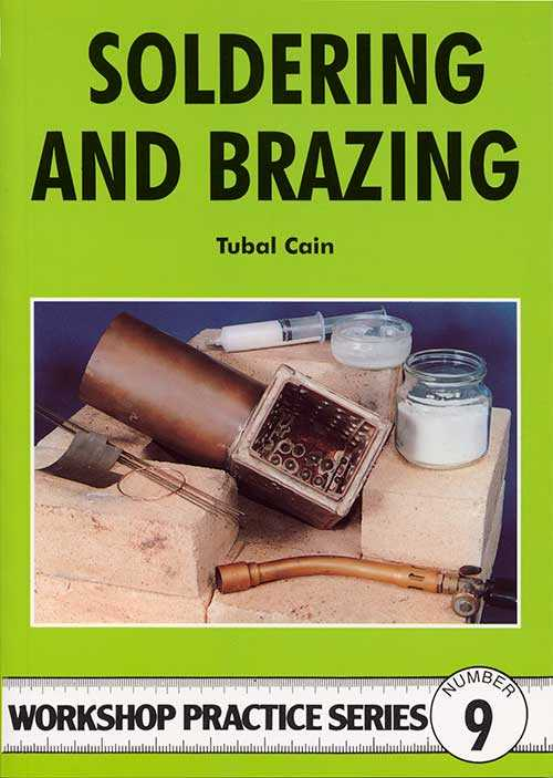 Soldering and Brazing by Tubal Cain